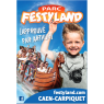 Festyland, Carpiquet